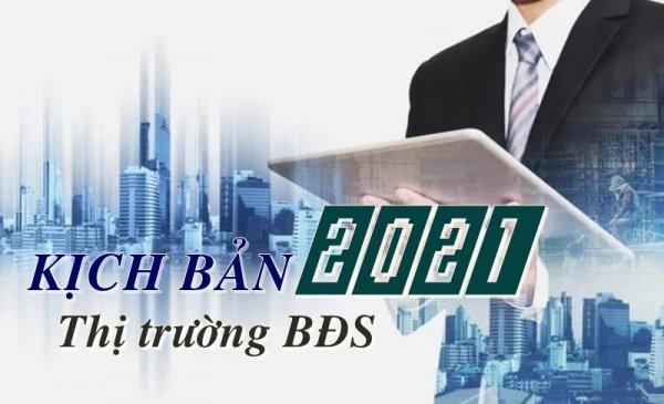Kịch bản thị trường BĐS năm 2021